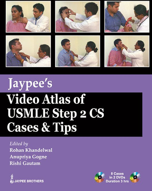 Portada del libro 9789350256305 Jaypee's Video Atlas of Usmle Step 2 Cs Cases & Tips + 2 Dvds