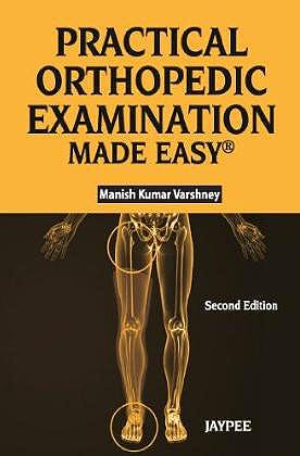 Portada del libro 9789350257838 Practical Orthopedic Examination Made Easy