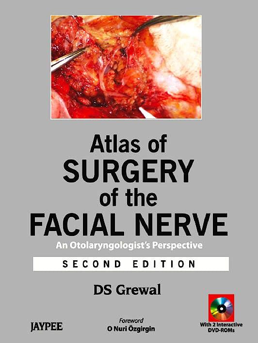 Portada del libro 9789350257890 Atlas of Surgery of the Facial Nerve. an Otolaryngologist's Perspective + 2 Dvd-Roms
