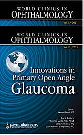 Portada del libro 9789350257982 World Clinics in Ophthalmology. Innovations in Primary Open Angle Glaucoma, 2 Vols.