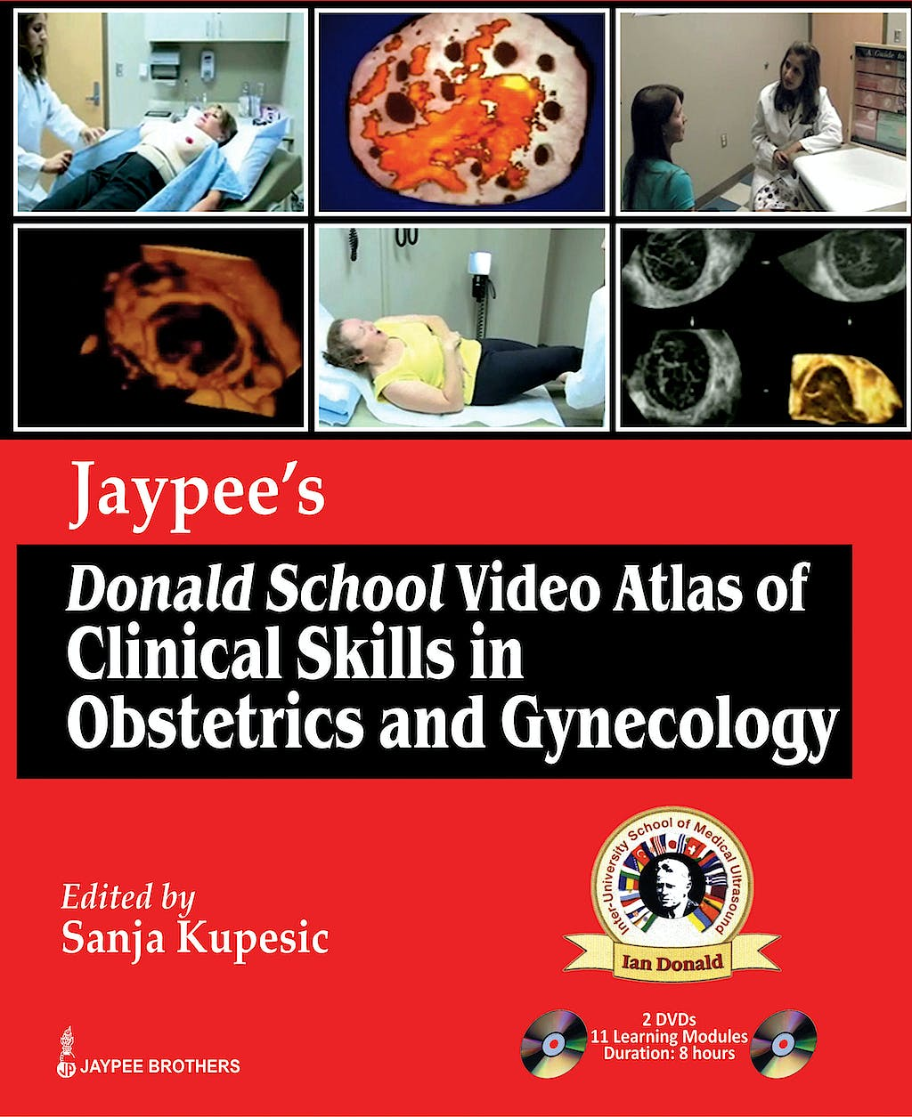 Portada del libro 9789350258033 Jaypee's Donald School Video Atlas of Clinical Skills in Obstetrics and Gynecology + Dvd