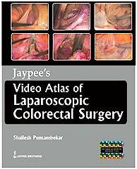 Portada del libro 9789350258651 Jaypee's Video Atlas of Laparoscopic Colorectal Surgery + 10 Dvd's