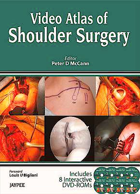 Portada del libro 9789350258668 Video Atlas of Shoulder Surgery + 8 Dvd-Rom
