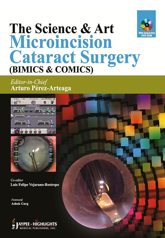 Portada del libro 9789350259191 The Science and Art. Microincision Cataract Surgery (Bimics and Comics) + Dvd-Rom