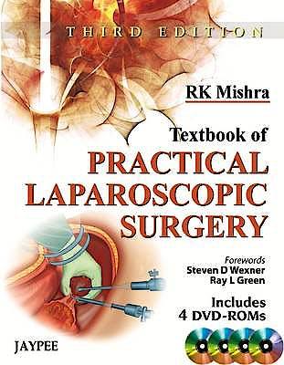 Portada del libro 9789350259412 Textbook of Practical Laparoscopic Surgery + 4 Dvd-Roms