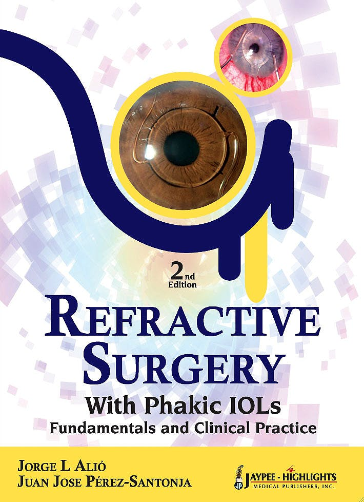 Portada del libro 9789350259474 Refractive Surgery with Phakic Iols. Fundamentals and Clinical Practice