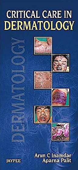 Portada del libro 9789350902851 Critical Care in Dermatology