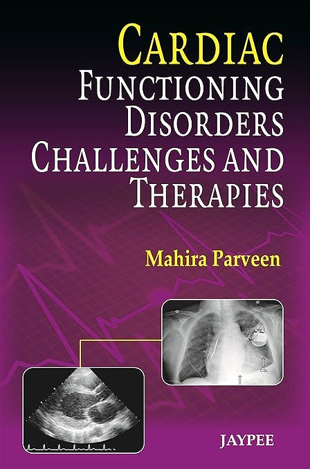Portada del libro 9789350903063 Cardiac Functioning, Disorders, Challenges and Therapies