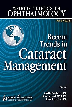 Portada del libro 9789350903186 World Clinics in Ophthalmology. Recent Trends in Cataract Management, Vol. 1
