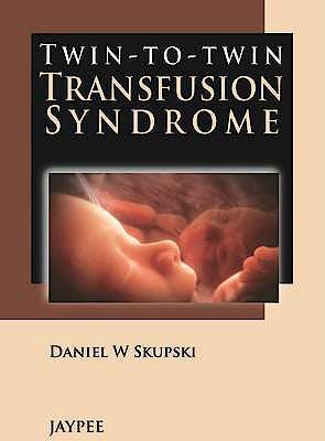 Portada del libro 9789350903513 Twin-to-Twin Transfusion Syndrome