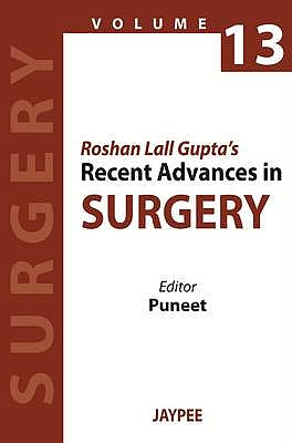 Portada del libro 9789350903827 Roshan Lall Gupta's Recent Advances in Surgery, Vol. 13