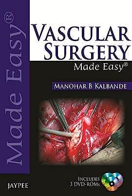 Portada del libro 9789350903940 Vascular Surgery Made Easy + 3 Dvd-Rom