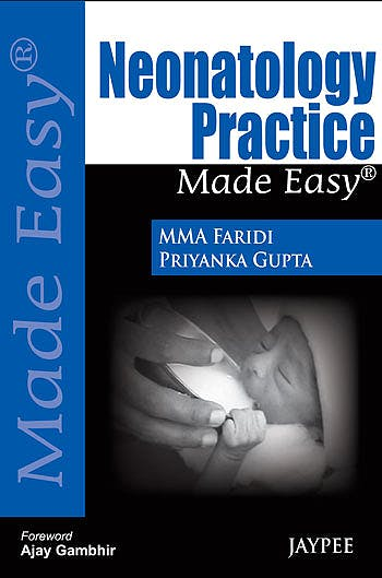 Portada del libro 9789350904213 Neonatology Practice Made Easy