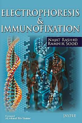 Portada del libro 9789350904299 Electrophoresis and Immunofixation