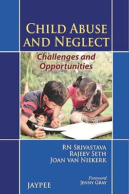 Portada del libro 9789350904497 Child Abuse and Neglect. Challenges and Opportunities
