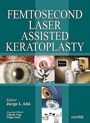 Portada del libro 9789350905098 Femtosecond Laser-Assisted Keratoplasty