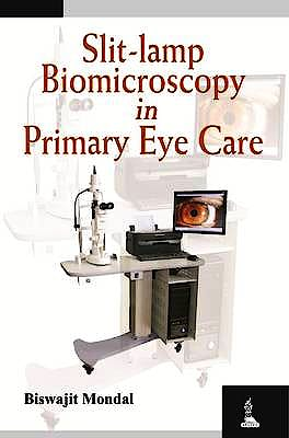 Portada del libro 9789350906163 Slit-Lamp Biomicroscopy in Primary Eye Care