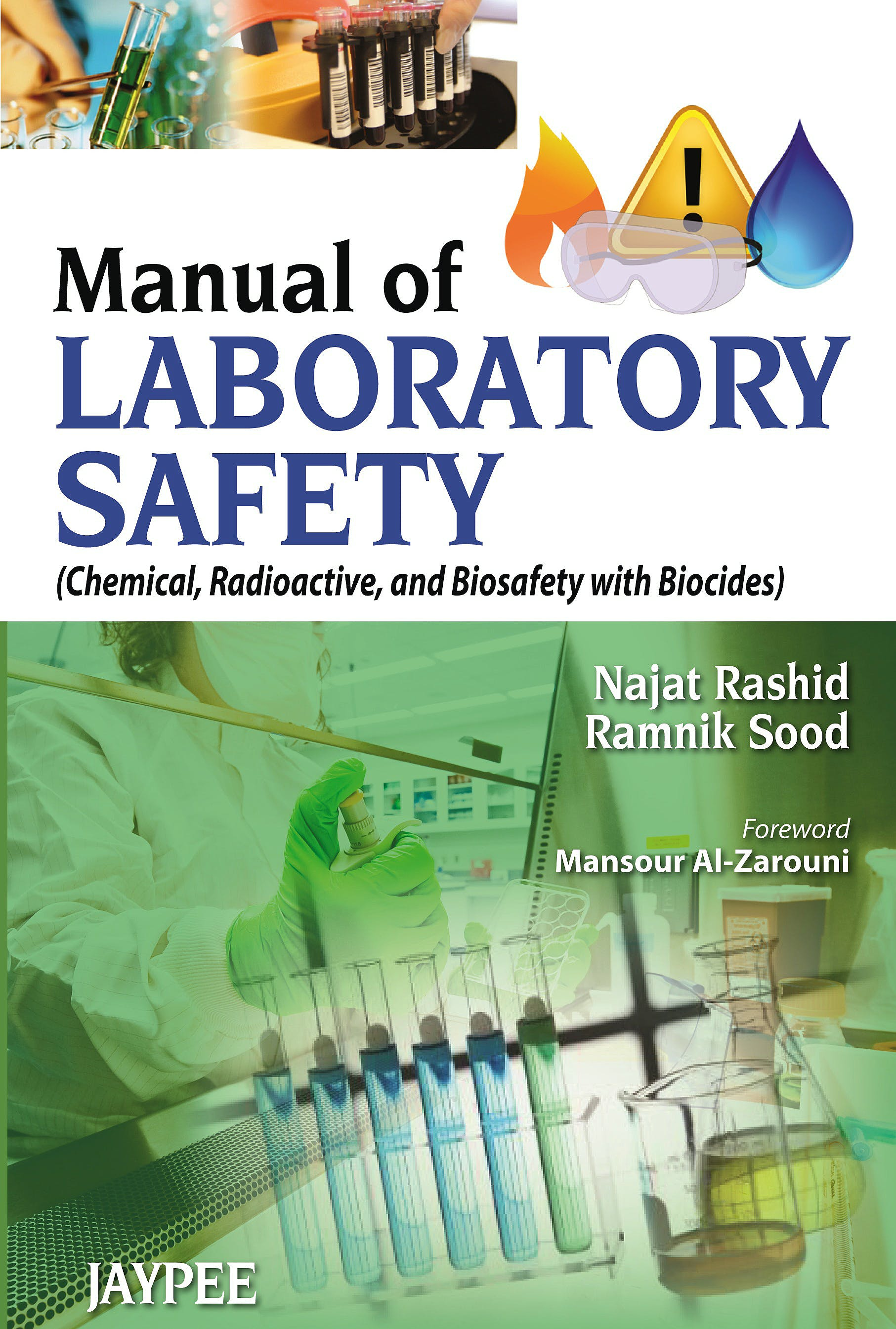 Portada del libro 9789350906224 Manual of Laboratory Safety (Chemical, Radioactive and Biosafety with Biocides)