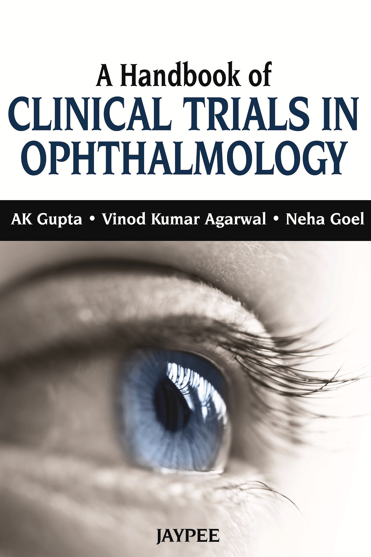 Portada del libro 9789350907740 A Handbook of Clinical Trials in Ophthalmology