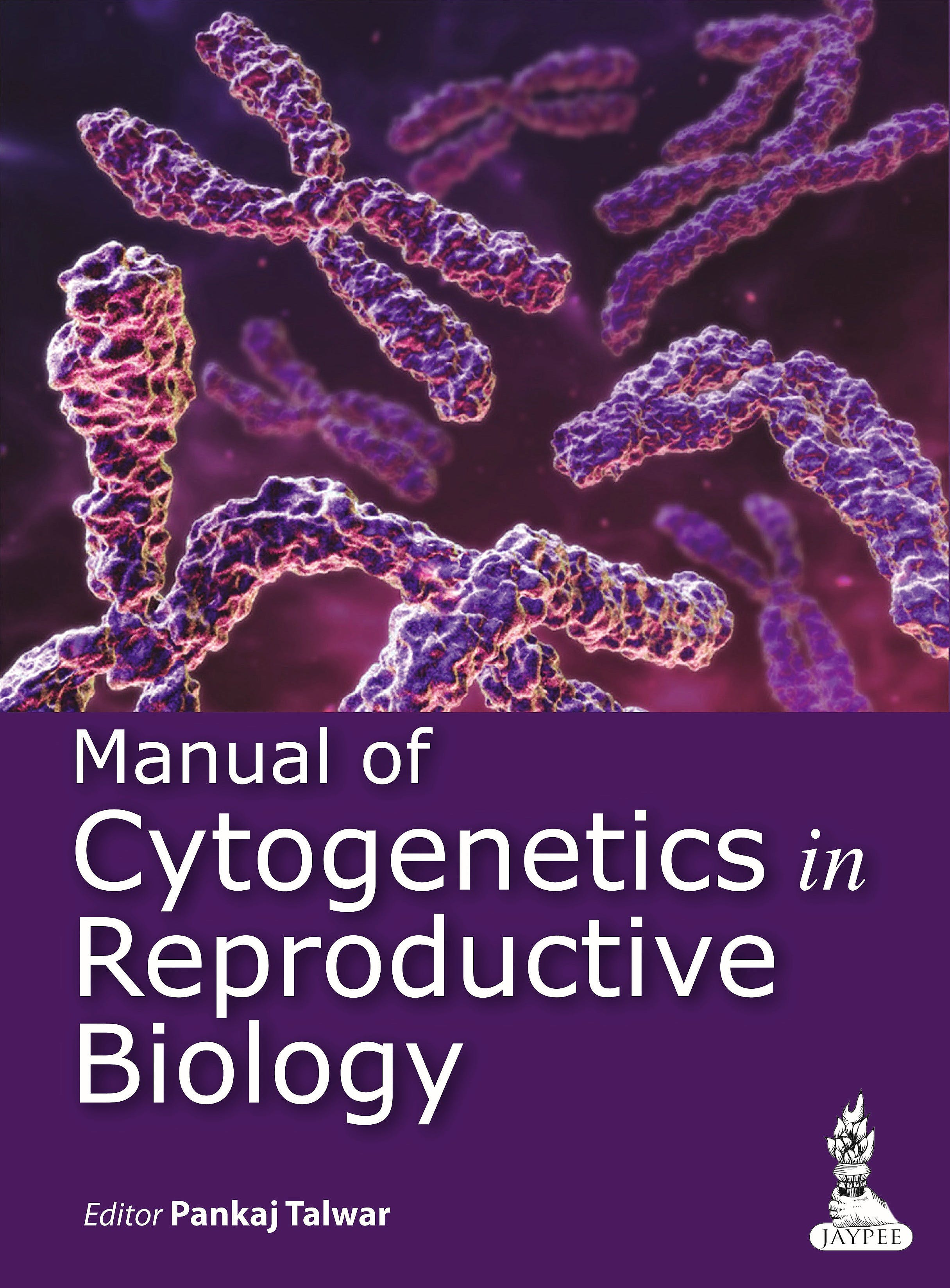 Portada del libro 9789350909928 Manual of Cytogenetics in Reproductive Biology