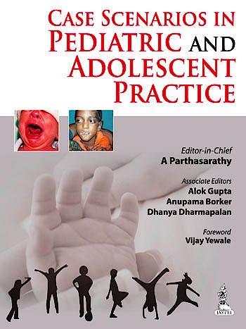 Portada del libro 9789351520931 Case Scenarios in Pediatric and Adolescent Practice