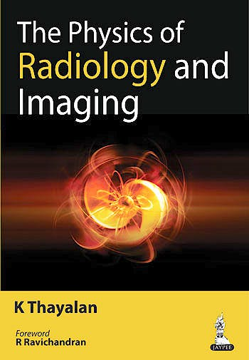 Portada del libro 9789351521716 The Physics of Radiology and Imaging