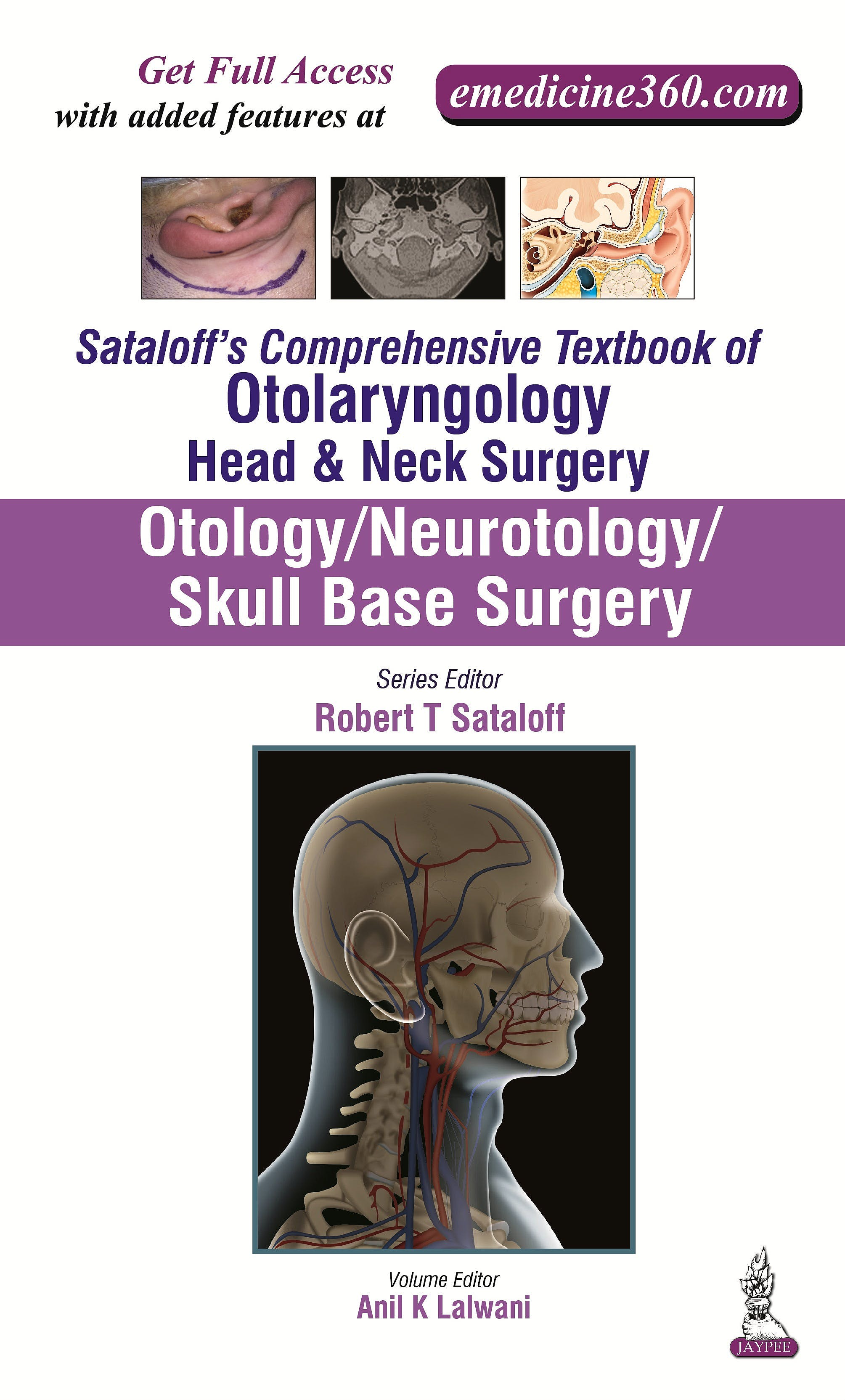 Portada del libro 9789351524557 Sataloff's Comprehensive Textbook of Otolaryngology: Head & Neck Surgery Vol. 1: Otology/neurotology/skull Base Surgery