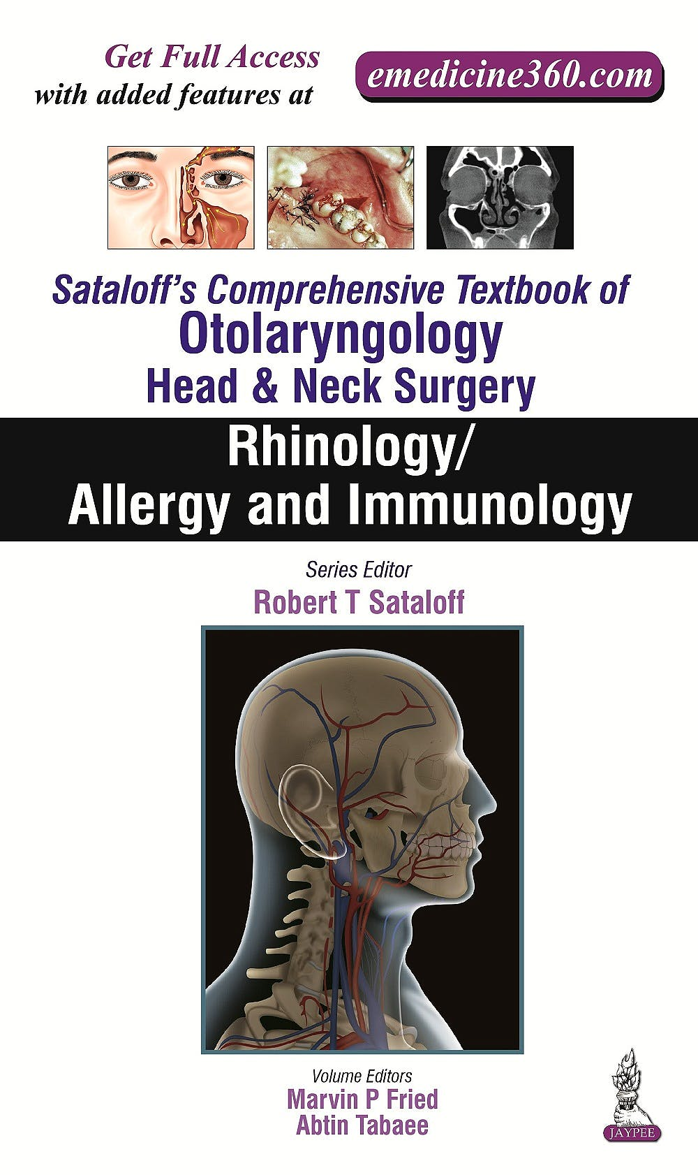 Portada del libro 9789351524564 Sataloff's Comprehensive Textbook of Otolaryngology: Head & Neck Surgery Vol. 2: Rhinology/Allergy and Immunology