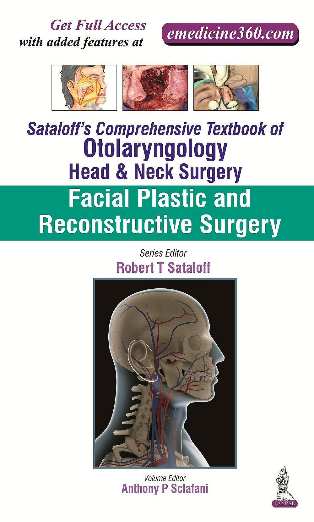 Portada del libro 9789351524595 Sataloff's Comprehensive Textbook of Otolaryngology: Head & Neck Surgery Vol. 3: Facial Plastic and Reconstructive Surgery