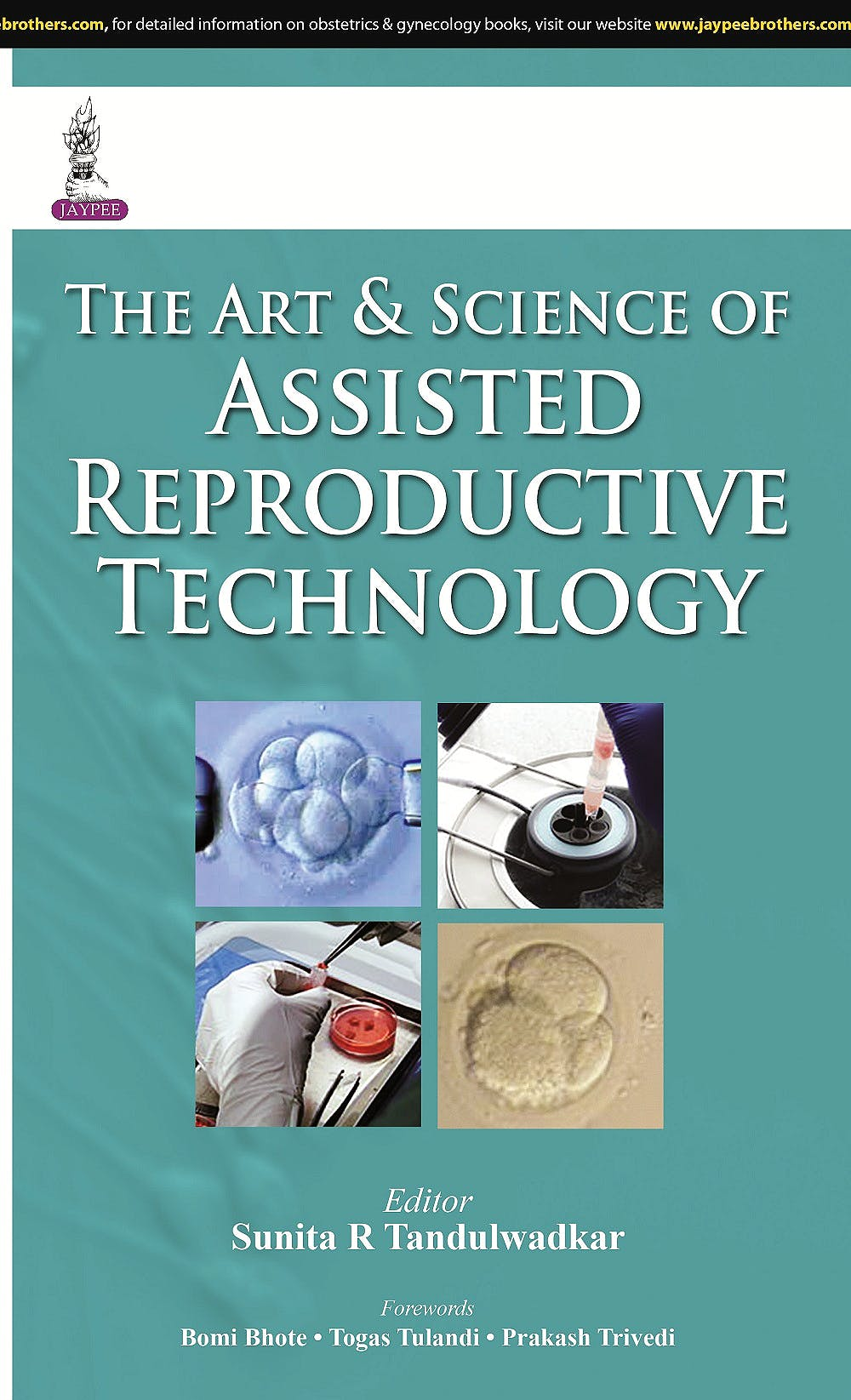 Portada del libro 9789351524755 The Art and Science of Assisted Reproductive Technology