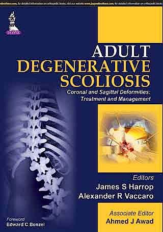 Portada del libro 9789351524960 Adult Degenerative Scoliosis. Coronal and Sagittal Deformities: Treatment and Management