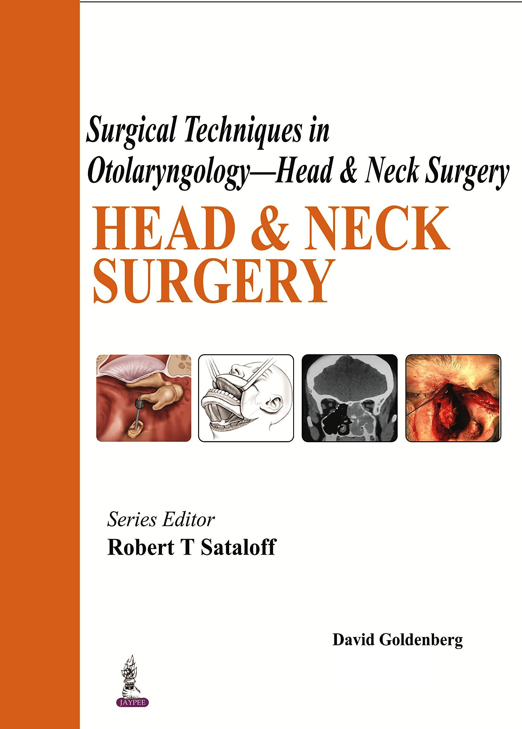 Portada del libro 9789351528074 Surgical Techniques in Otolaryngology, Head and Neck Surgery: Head and Neck Surgery