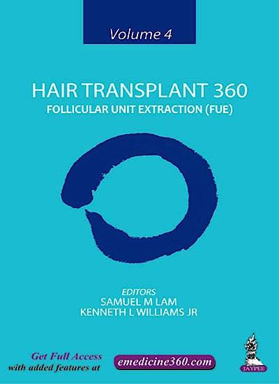 Portada del libro 9789352500369 Hair Transplant 360, Vol. 4: Follicular Unit Extraction