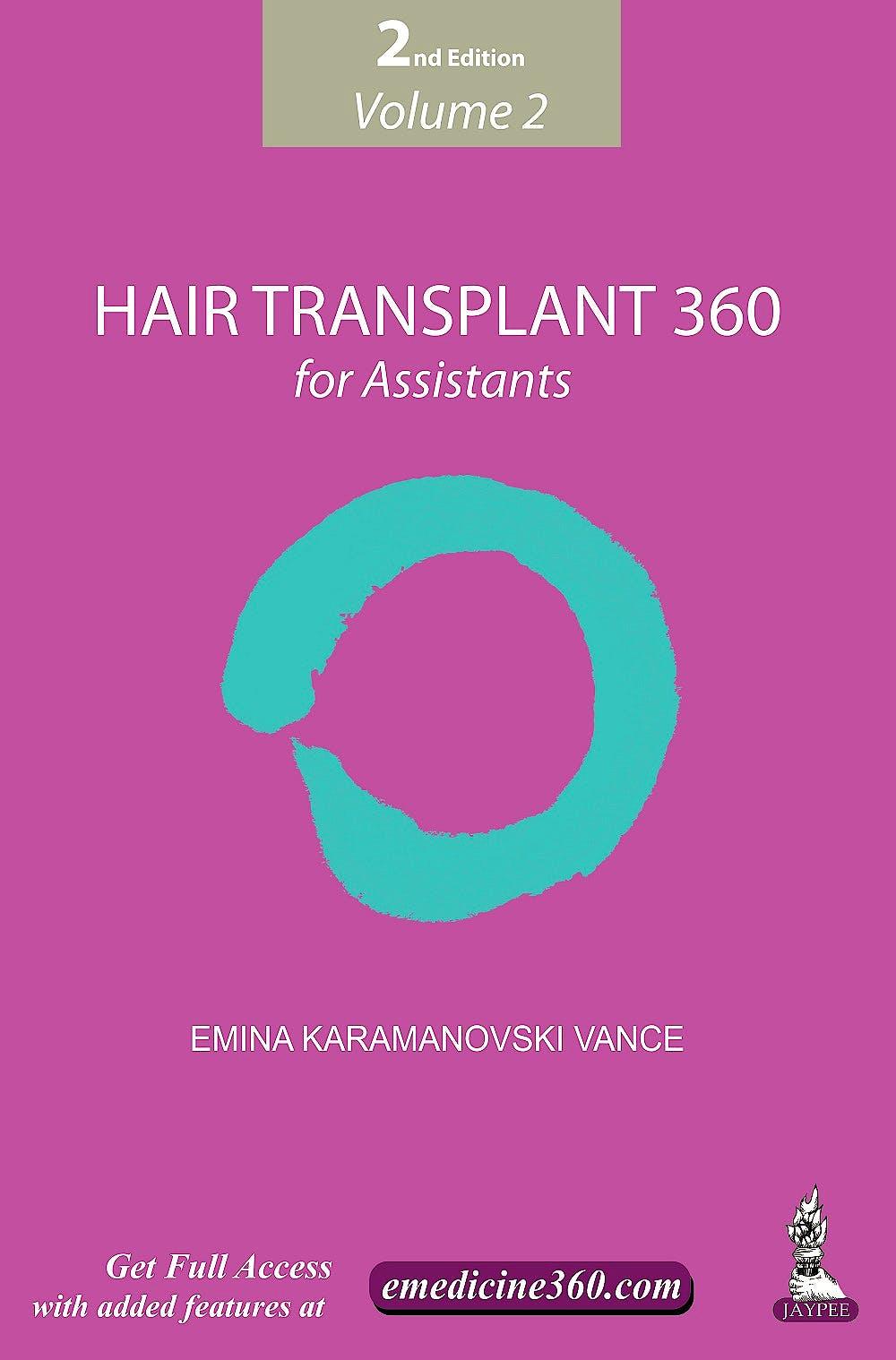 Portada del libro 9789352500376 Hair Transplant 360 for Assistants, Vol. 2