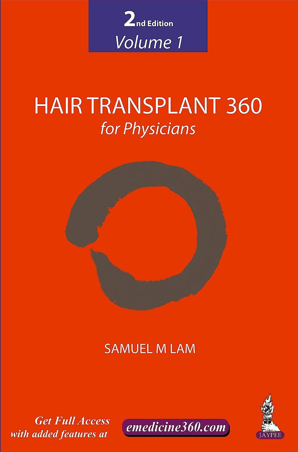Portada del libro 9789352500383 Hair Transplant 360 for Physicians, Vol. 1