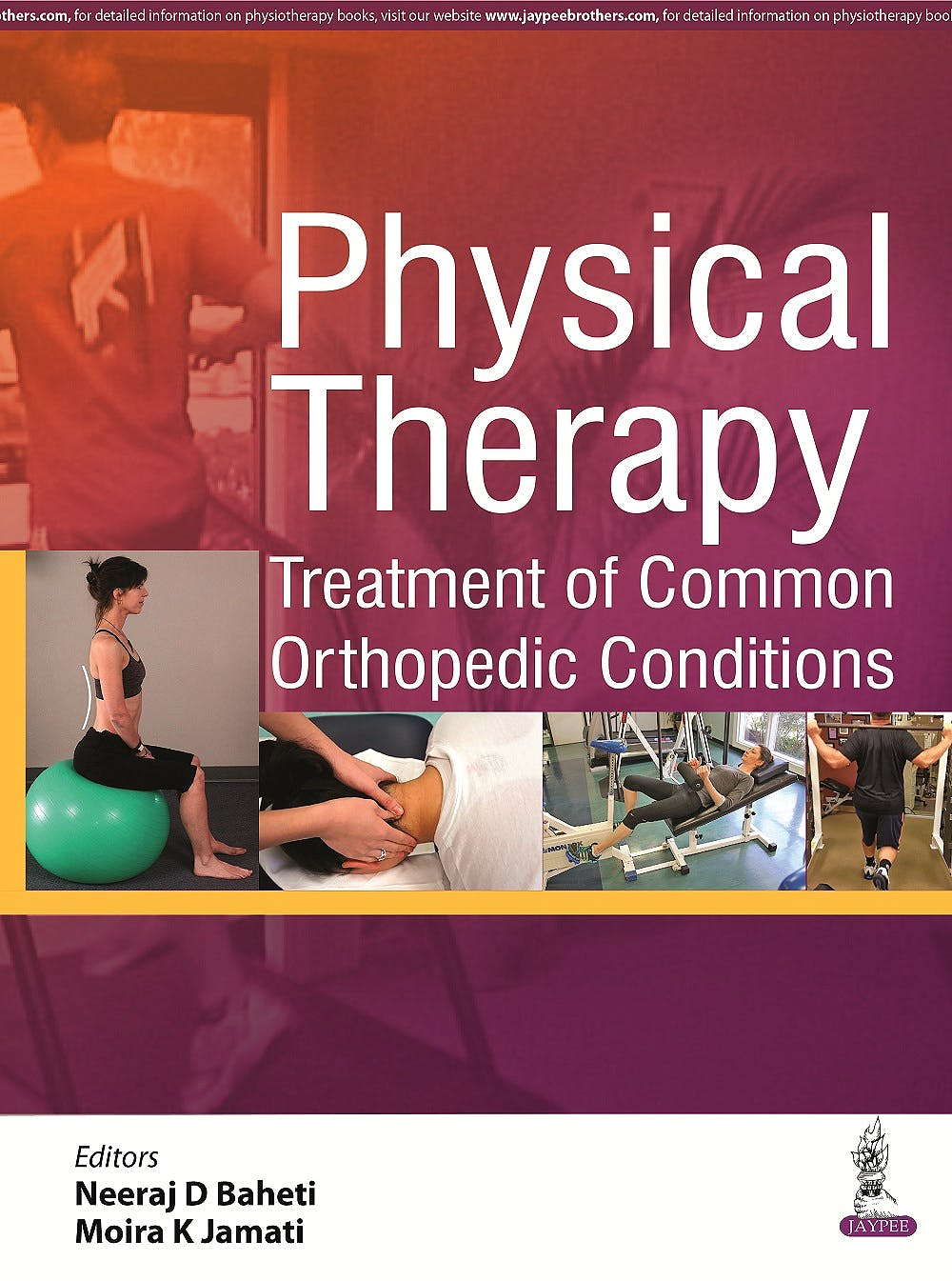 Portada del libro 9789352501670 Physical Therapy. Treatment of Common Orthopedic Conditions