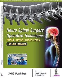 Portada del libro 9789352700509 Neuro Spinal Surgery Operative Techniques. Micro Lumbar Discectomy. The Gold Standard
