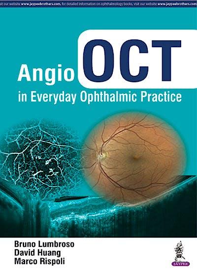 Portada del libro 9789352700844 Angio OCT in Everyday Ophthalmic Practice