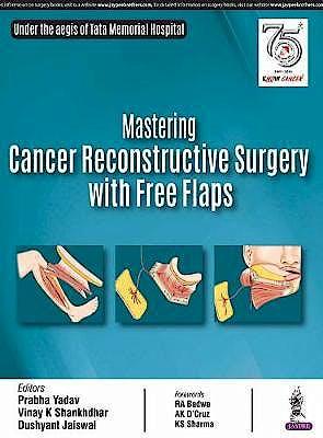 Portada del libro 9789352702053 Mastering Cancer Reconstructive Surgery with Free Flaps