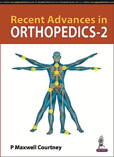 Portada del libro 9789352702879 Recent Advances in Orthopedics 2