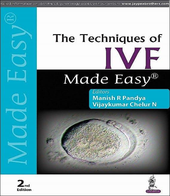 Portada del libro 9789352703302 The Techniques of IVF Made Easy