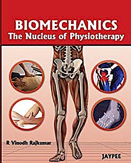 Portada del libro 9789380704388 Biomechanics. the Nucleus of Physiotherapy