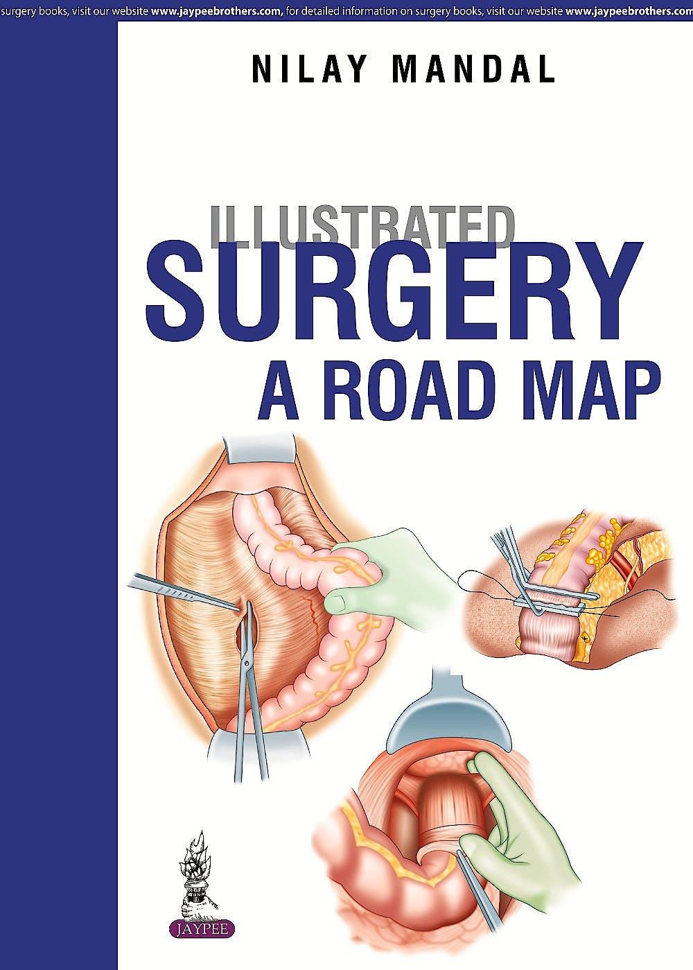 Portada del libro 9789385891205 Illustrated Surgery. A Road Map