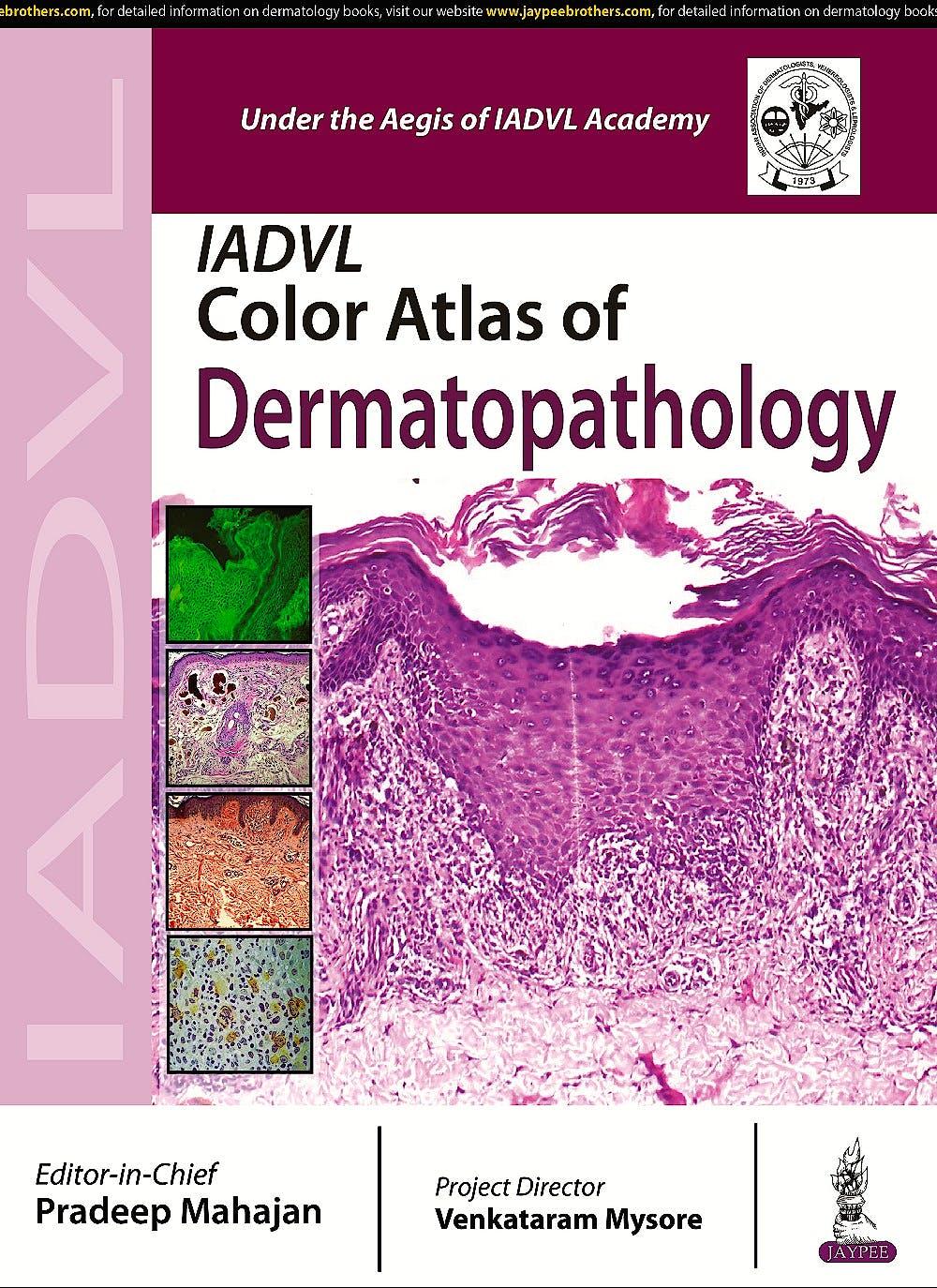 Portada del libro 9789385891236 Iadvl Color Atlas of Dermatopathology