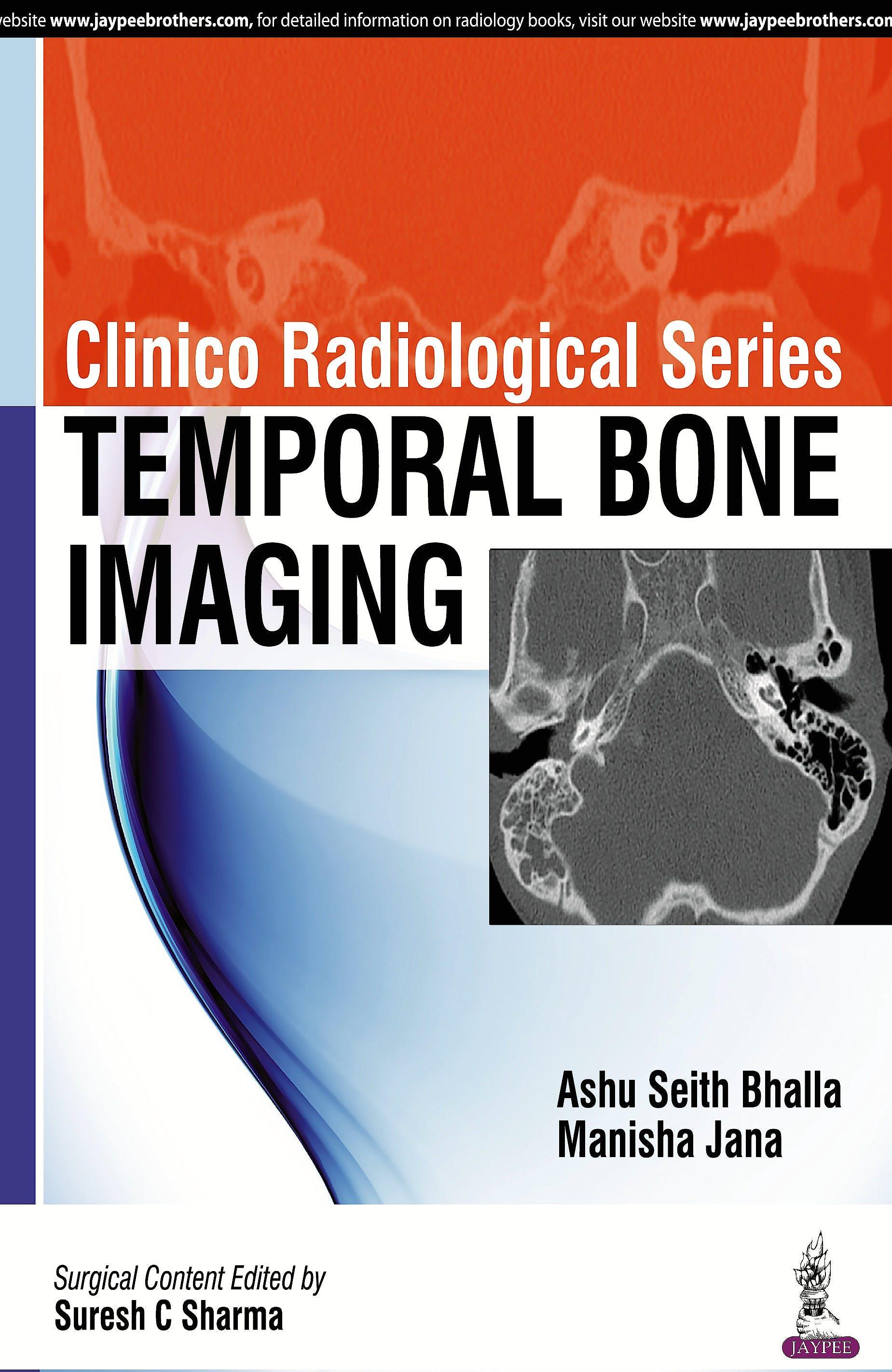 Portada del libro 9789385891908 Temporal Bone Imaging (Clinico Radiological Series)