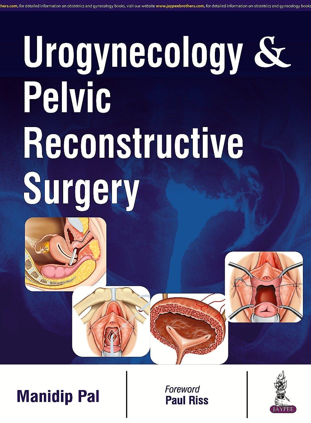 Portada del libro 9789385891984 Urogynecology and Pelvic Reconstructive Surgery