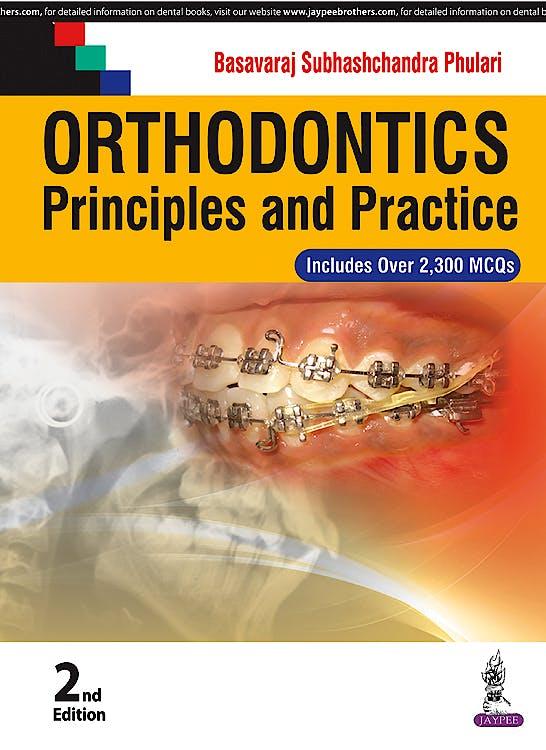 Portada del libro 9789385999895 Orthodontics. Principles and Practice