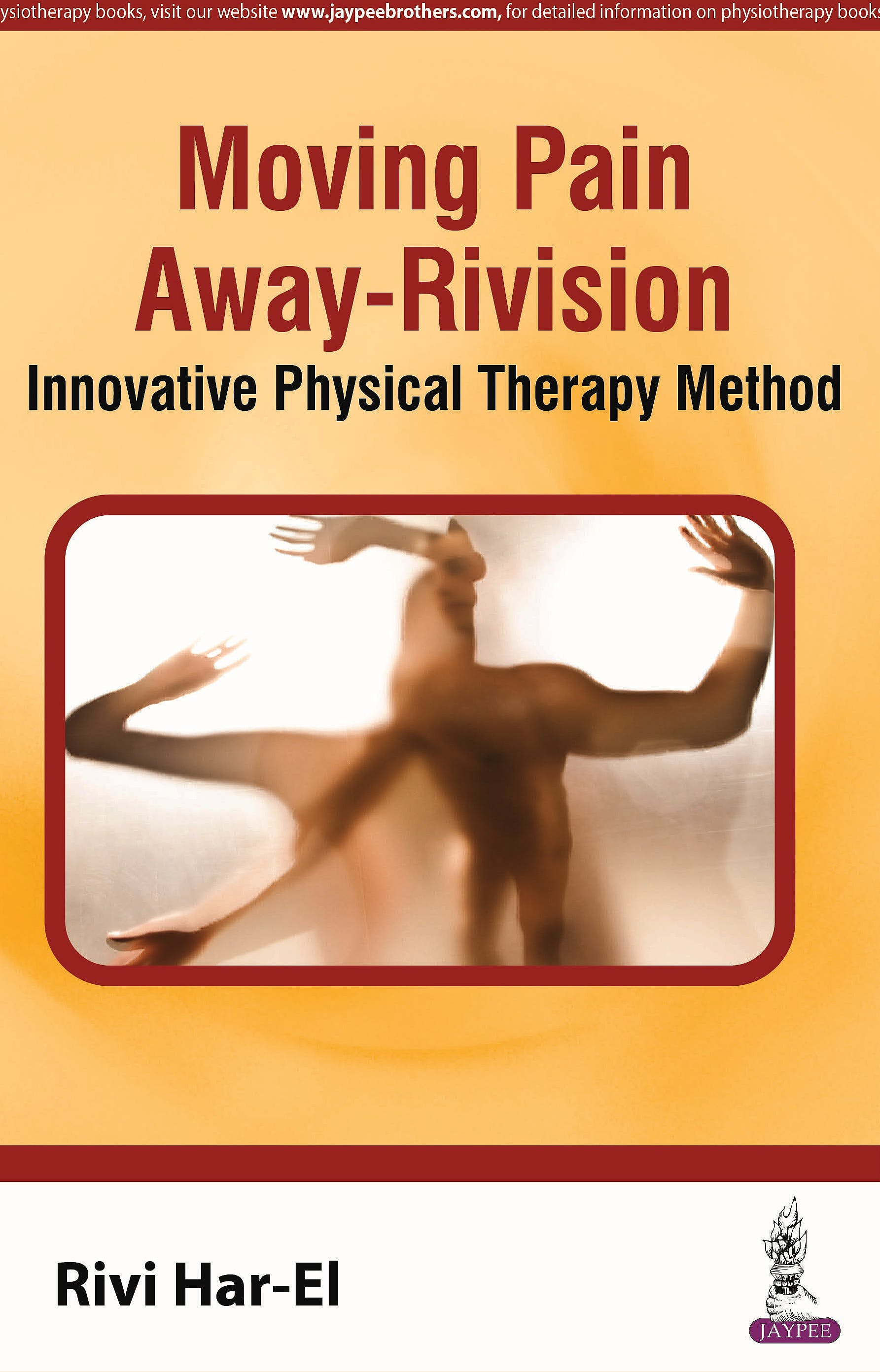 Portada del libro 9789386056061 Moving Pain Away-Rivision. Innovative Physical Therapy Method