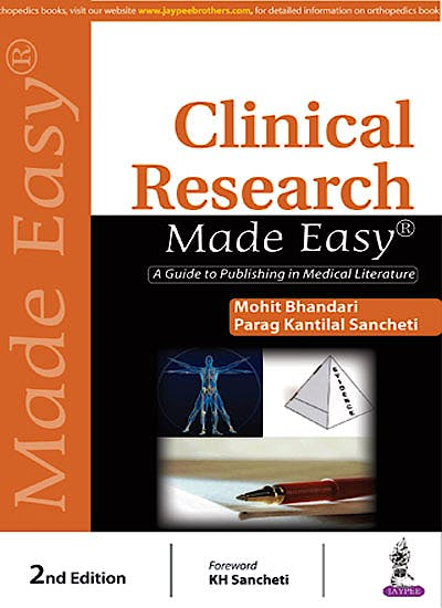 Portada del libro 9789386056092 Clinical Research Made Easy. A Guide to Publishing in Medical Literature