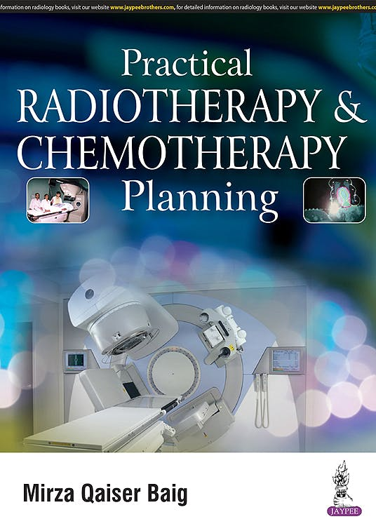 Portada del libro 9789386150011 Practical Radiotherapy and Chemotherapy Planning